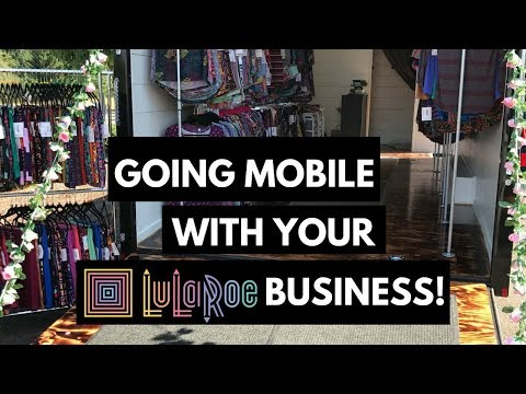 🚕WE WENT MOBILE with our LuLaRoe Business! 🚕