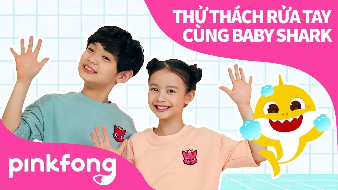 THỬ THÁCH RỬA TAY CÙNG BABY SHARK   Điệu nhảy rửa tay   Pinkfong Những bài hát cho thiếu nhi