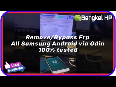 remove/bypass-frp-all-samsung-android-via-odin-100%-tested