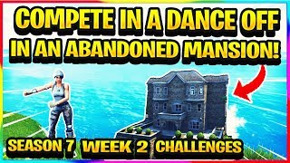 "*NEW* ""COMPETE IN A DANCE OFF IN AN ABANDONED MANSION"" Fortnite Season 7 Week 2 Challenge Guide"