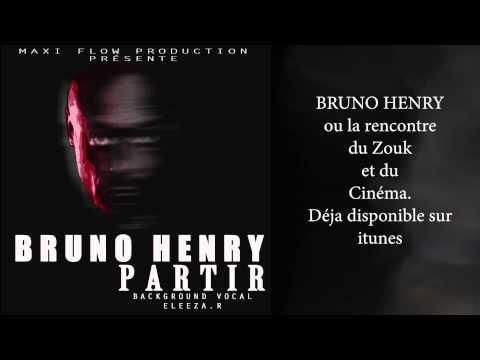 BRUNO HENRY - PARTIR - ZOUK 2014