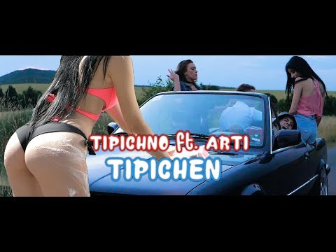 TIPICHNO feat. ARTi - TIPICHEN