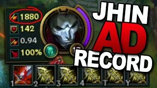 JHIN WORLD RECORD: 1880 MAX AD - League of Legends