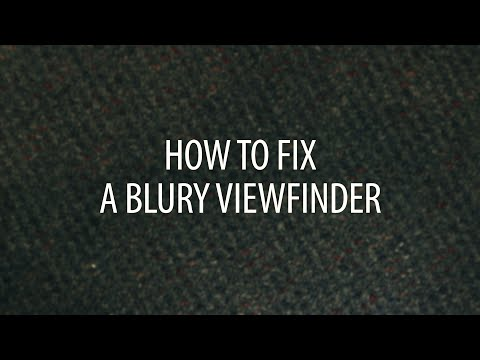 How to fix a blurry DSLR viewfinder