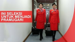Ini Seleksi Untuk Menjadi Pramugari   Flight Attendant