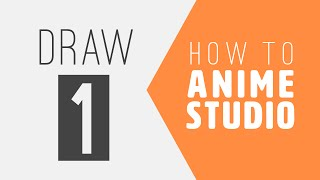 How to Anime Studio: Drawing in Anime Studio