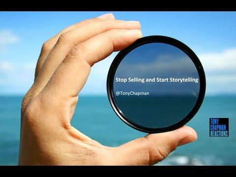 Tony Chapman - Stop Selling & Start Storytelling