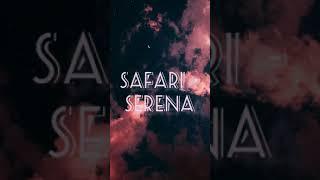 Safari - serena song