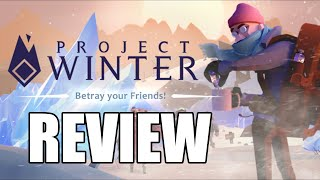 Project Winter Review - The Final Verdict (Video Game Video Review)