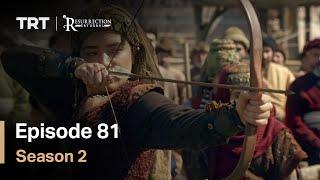 Resurrection Ertugrul - Season 2 Episode 81 (English Subtitles)