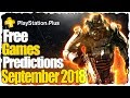 PS Plus September 2018 Predictions - PS4 Free Games Lineup September