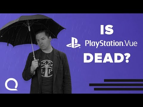 Is PlayStation Vue Dead?