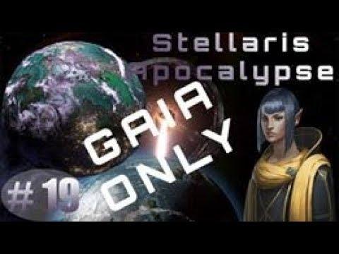 Stellaris 2.0 Apocalypse: Gaia Only #19