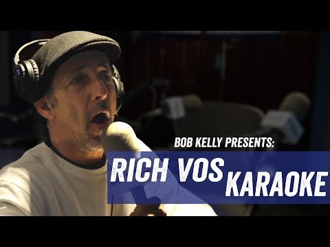 Bob Kelly Presents - Rich Vos Karaoke - Jim Norton & Sam Roberts