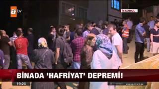 Binada hafriyat depremi atv Ana Haber