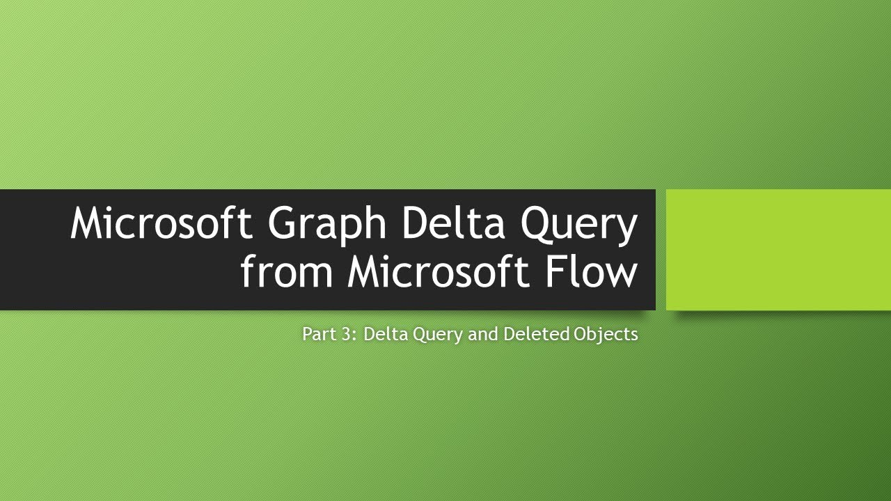 Microsoft Graph Delta Query from Microsoft Flow: Part 3   AbleBlue LLC