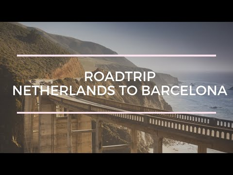 EUROPE !! Netherlands to Spain Roadtrip HD Travel Video