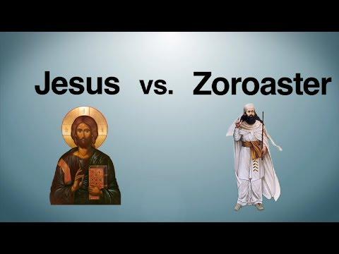 Jesus vs. Zoroaster