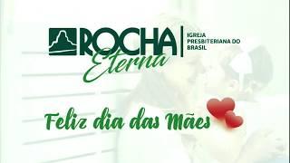 IPB Rocha Eterna 10 05 2020