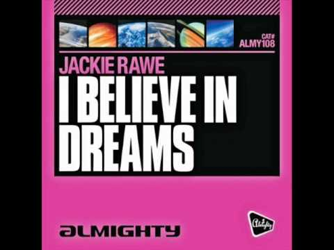 Jackie Rawe - I Believe In Dreams (Matt Pop Radio Edit)