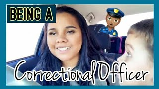 What I do for a Living! | Being a Correctional Officer