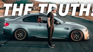 THE HONEST TRUTH ABOUT THE E92 M3!