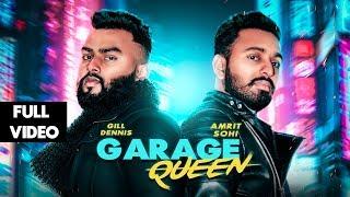 Garage Queen (Yumraj Di Gaddi)   Amrit Sohi Feat.Gill Dennis   LosPro   2018