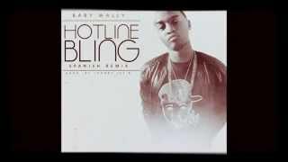 Baby Wally - Hotline Bling (Spanish Remix)