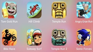 Tom Gold Run,Hill Climb,Temple Run,Angry Grand Run,Bike Race,Subway Surfer,Sonic Forces