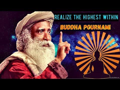 Sadhguru - the day Gautama the buddha got enlightened, realize the highest within