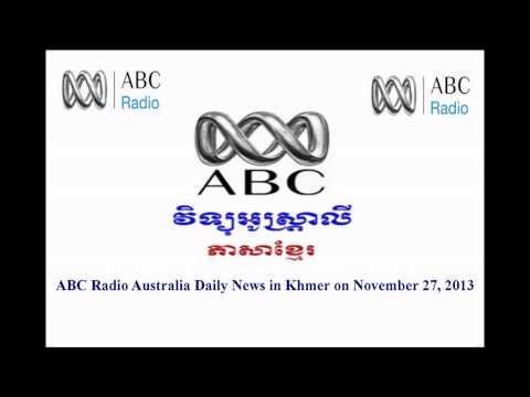 ABC Radio Australia Khmer News on November 27, 2013