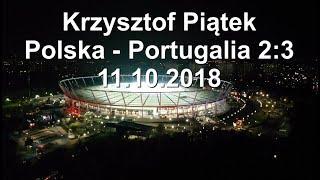 11.10.2018 Polska - Portugalia 2:3 Gol Krzysztofa Piątka