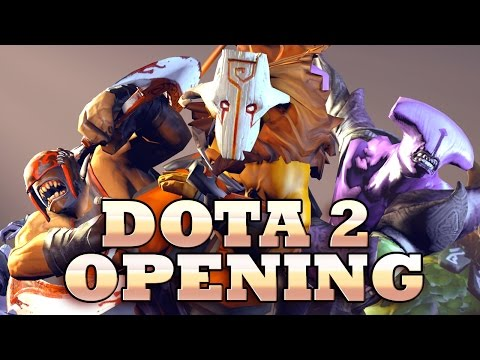 DOTA 2 OPENING with the music you asked me to change