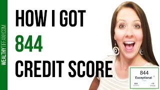 Increase Credit Score: How I Got 844 Credit Score 😳
