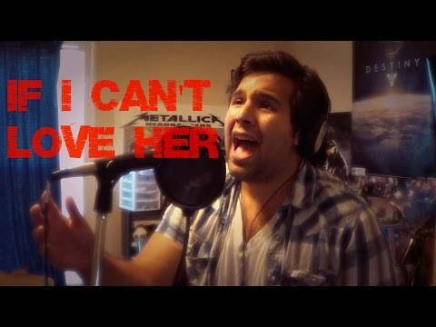If I Can't Love Her - Caleb Hyles (from Beauty and the Beast)