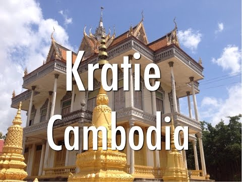 A Brief Look Around Kratie, Cambodia - Things to see and do.