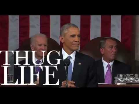 OBAMA - THUG LIFE - State of The Union 2015
