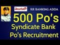 Syndicate Bank Po Recruitment || 500 Po's Posts || RR BANKING ADDA