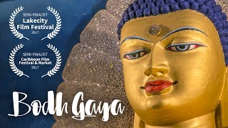 Bodh Gaya: The Seat of Enlightenment | A Documentary Film on Buddhism & Awakening by MSN Karthik