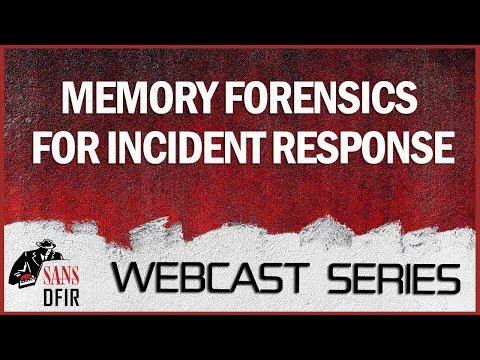 sans-dfir-webcast---memory-forensics-for-incident-response