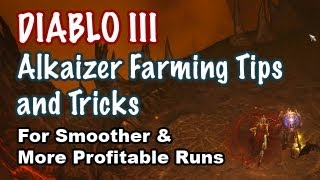 Diablo 3: Alkaizer Farming Tips and Tricks for Efficiency [Guide]
