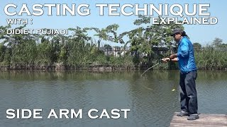 Panduan Teknik Casting : Sidearm Cast