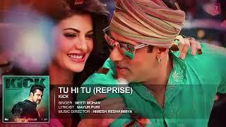 Tu hi tu (female version) kick ringtone by Neeti Mohan