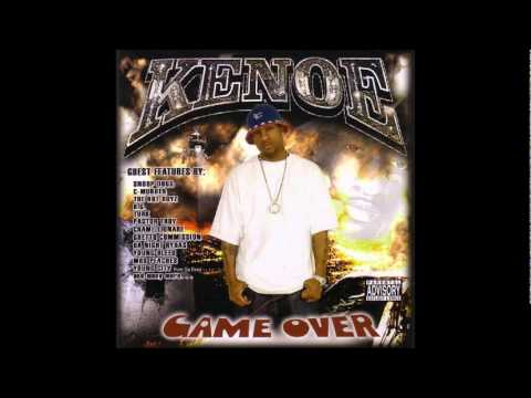 Kenoe- Big Faces f. Chamillionaire