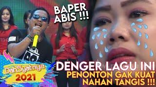 Download BAPER ABIS !!! Denger Lagu Ini Bikin Penonton Nangis | DAHSYAT