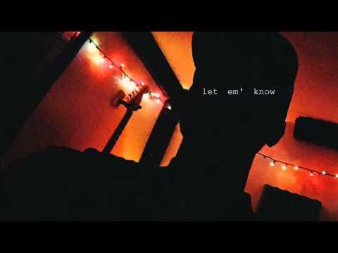 Bryson Tiller - Let Em' Know (Prod. By Syk Sense)