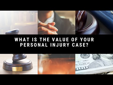 What Is The Value Of Your Personal Injury Case? | By Ron Miller