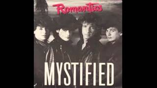 THE ROMANTICS -  Mystified (Extended Mix)
