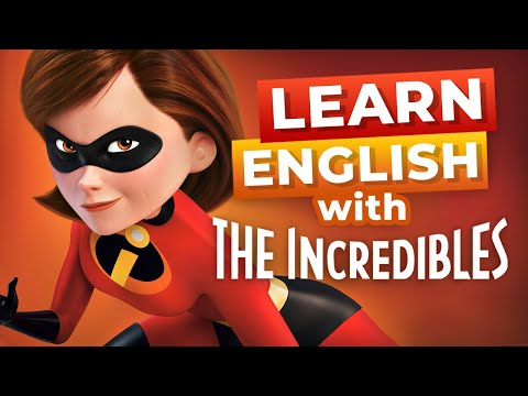 Learn English with Disney Movies   The Incredibles