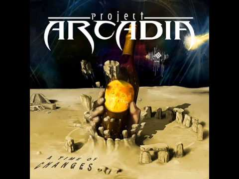 Project Arcadia-A Time Of Changes-Full Album (2014)